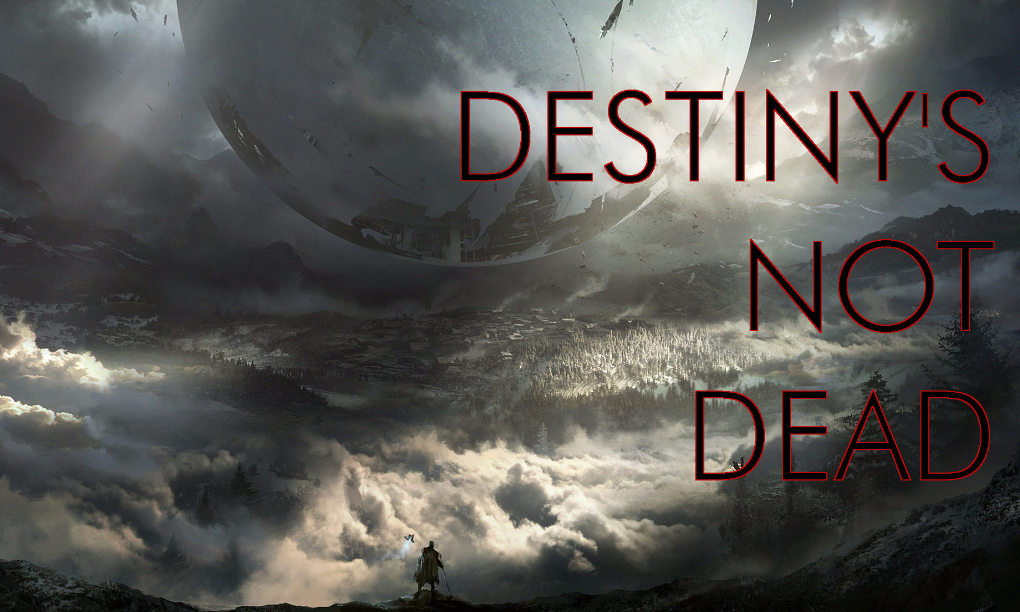 Destiny's Not Dead